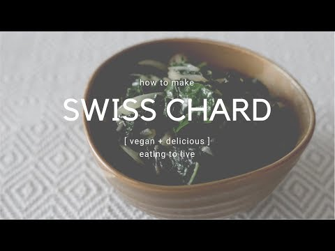 How to Cook Swiss Chard - A Simple Vegan Recipe!