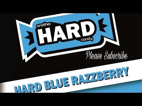 ANOTHER HARD CANDY BLUE RAZZ E LIQUID REVIEW