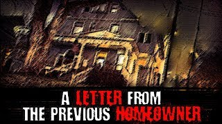"""""""A Letter From The Previous Homeowner"""" 