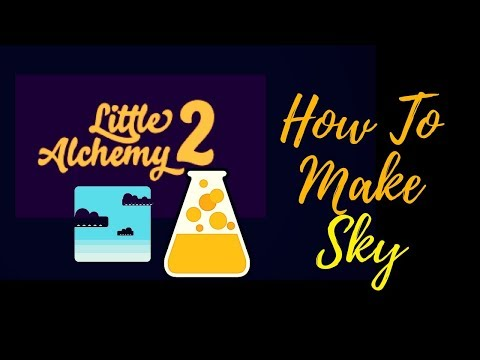 Little Alchemy 2-How To Make Sky Cheats & Hints