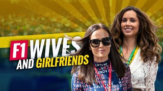 FORMULA 1 DRIVERS' WIVES AND GIRLFRIENDS