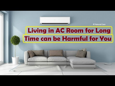 Living in AC Room for Long Time can be Harmful for You