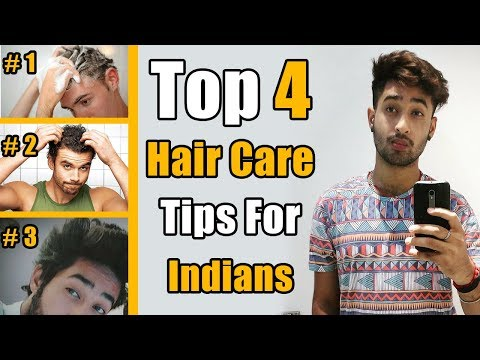 2018 Hair Care Routine for Indian Men | Top 4 Hacks |