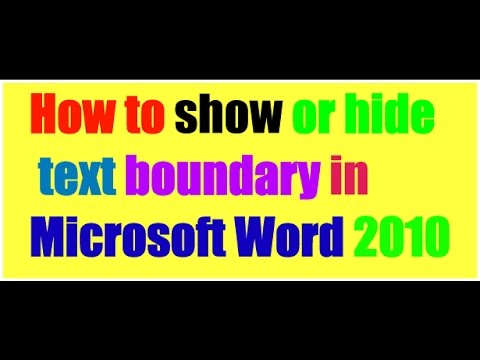 Microsoft office| How to show  text boundaries   Microsoft word 2010.