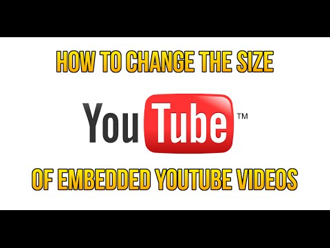 How to Change the Size of an Embedded Youtube Video
