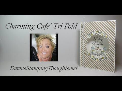 Charming Cafe' Tri Fold Card