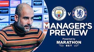 Pep Guardiola previews Man City v Chelsea | PRESS CONFERENCE