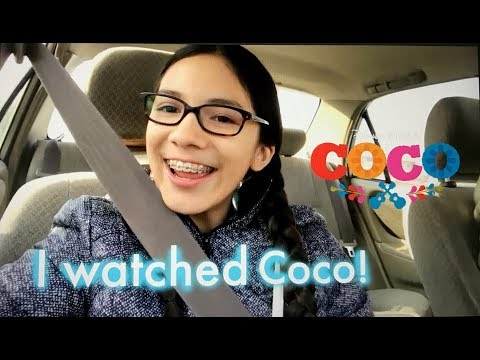 I watched Coco the movie!