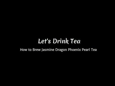 How to Brew Jasmine Dragon Phoenix Pearl Tea