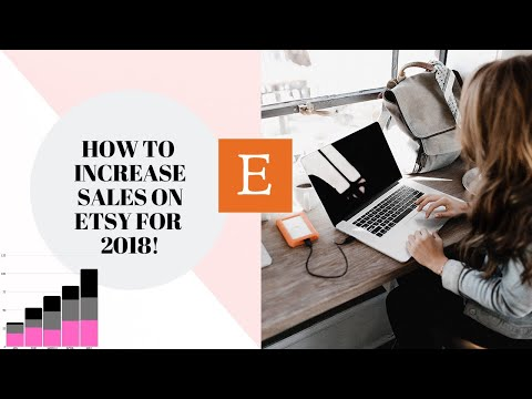 How To Increase Sales on Etsy for 2018
