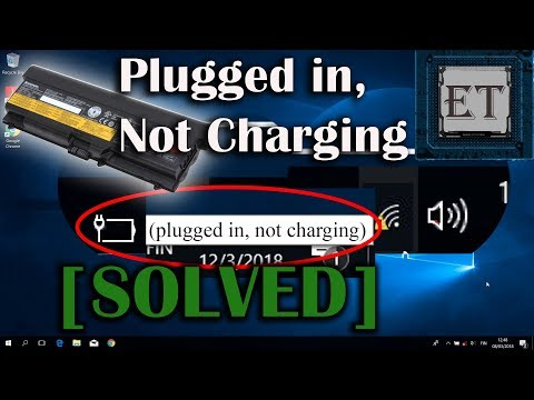 "How to Fix Laptop Battery Not Charging ""Plugged in, Not Charging"" – Windows 10"