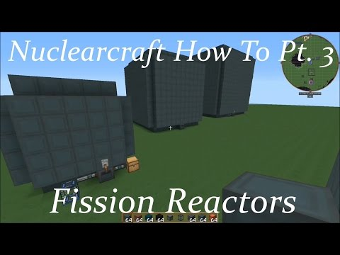 Nuclearcraft How To Pt. 3: Fission Reactors