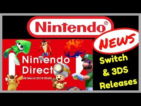 Nintendo Direct | Nintendo News | March 2018