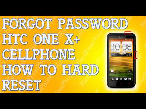 Forgot Password HTC One X+ How To Hard Reset