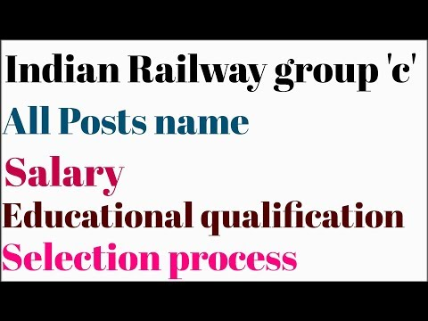 Indian railway group 'c'  group c post details