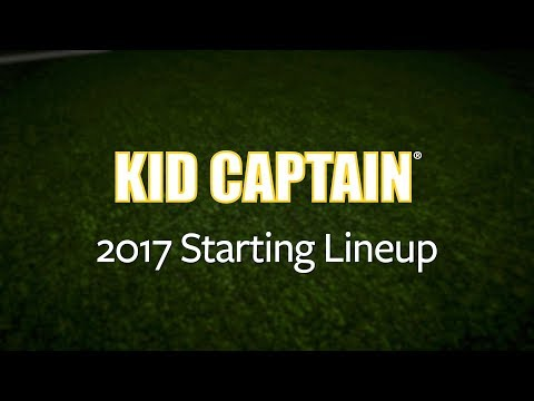 2017 Kid Captain Starting Lineup