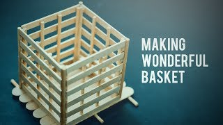 DIY - How to make an awesome Basket with ice cream sticks::Crafts Idea