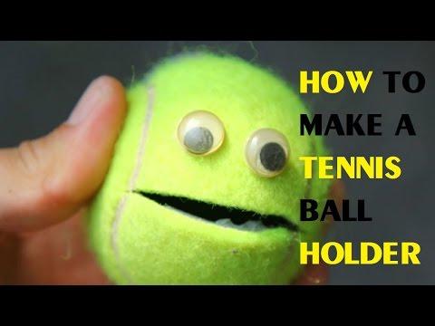 How to Make a Tennis Ball Holder