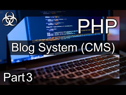 How to make a Blog System (CMS, Entries, CP) PHP & MySQL (Database) Tutorial Part 3