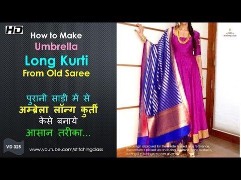 Convert old saree into Long Kurti, How to make Umbrella Long Kurti from Old Saree