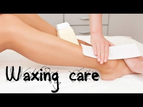 How To: Pre and Post Waxing Care