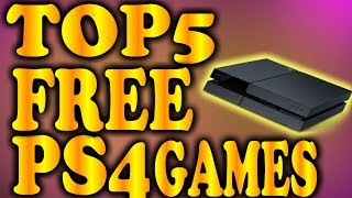 TOP 5 FREE PS4 GAMES! THE BEST FREE GAMES ON THE PS4