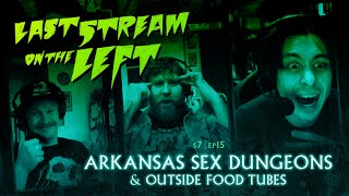 Last Stream On The Left | S7 Ep15: Arkansas Sex Dungeons & Outside Food Tubes | Adult Swim