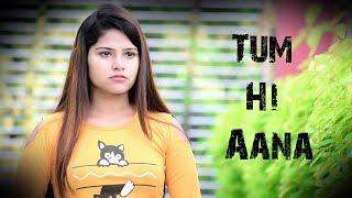 Tum Hi Aana : Full Video Song | Marjaavaan | Jubin Nautiyal | Siddharth Malhotra | Tara Sutaria