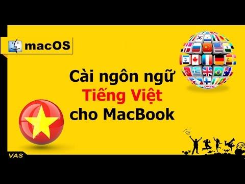[MacBook - macOS] - Hướng dẫn cài ngôn ngữ tiếng Việt cho MacBook