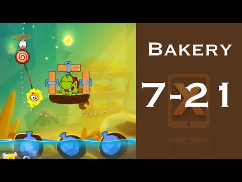 Cut the Rope 2 Walkthrough - Bakery 7-21 - 3 Stars + Medal
