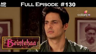 Beintehaa - Full Episode 130 - With English Subtitles