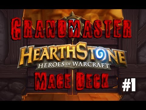 Hearthstone - Grandmaster Mage Deck Build