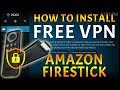 FREE VPN FOR AMAZON FIRESTICK: USE KODI? PROTECT YOURSELF NOW! (SUPER FAST & NO SIGNUP)