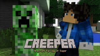 "🎹  ""CREEPER"" - MINECRAFT PARODY OF ""SUGAR"" BY MAROON 5 - ANIMATED MINECRAFT MUSIC VIDEO ♫"