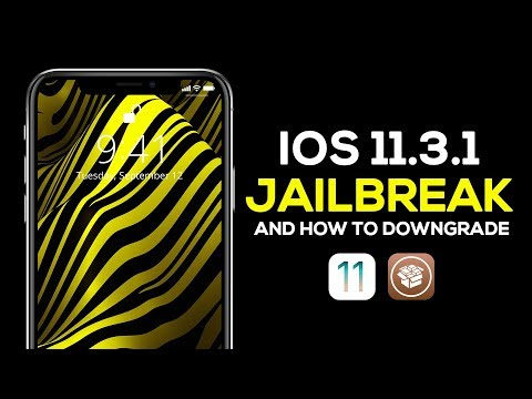 The iOS 11.3.1 Jailbreak Is Here - How To Prepare & Downgrade