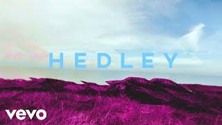 Hedley - Better Days (Audio)