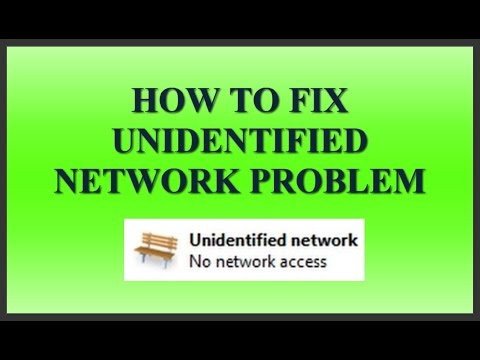 How To Fix Unidentified Network (No Internet Access) Problem In Windows