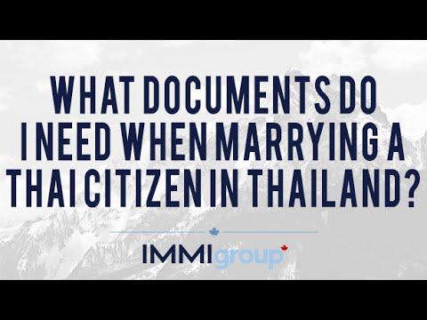 What documents do I need when marrying a Thai citizen in Thailand?