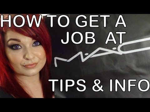 How to get a job at MAC Cosmetics! | Tips, Tricks, Insider Advice & MORE!