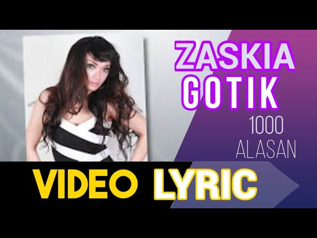 ZASKIA - 1000 alasan