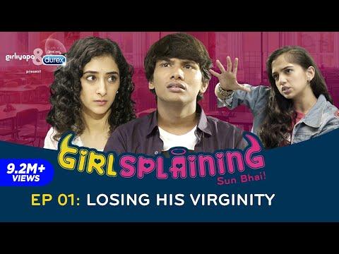 Xxx Mp4 GIRLSPLAINING E01 Losing His Virginity Girliyapa Originals 3gp Sex
