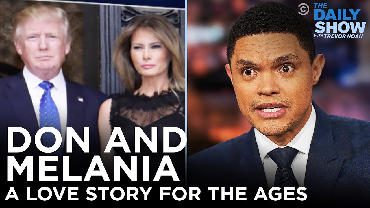 Donald and Melania Trump: A Love Story for the Ages | The Daily Social Distancing Show
