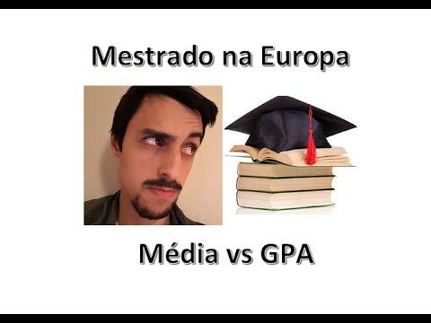 Meu Mestrado na Europa - GPA e comparação de médias (#5)