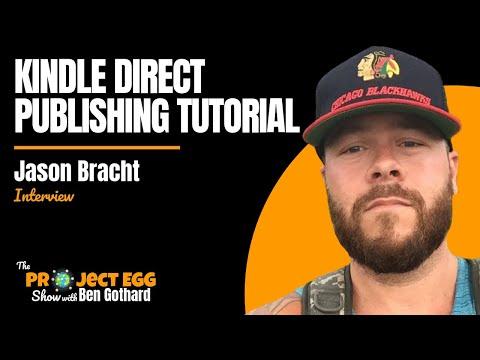 Jason Bracht: $20,000+ Per Month With KDP Self Publishing