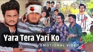 Yaara Teri Yaari ko || Yeh dosti Hum nahi Todenge || Emotional Friendship video 2019 - Kuldeep Gedam