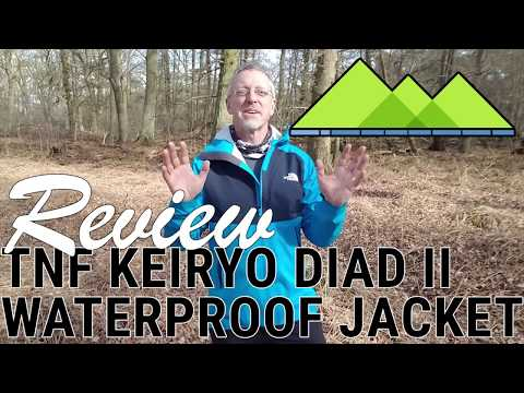 Review TNF Keiryo Diad ll Jacket - The best Waterproof Jacket of 2018