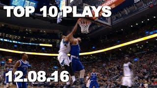 Top 10 NBA Plays: 12.08.16