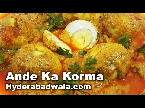 Ande Ka Korma Recipe Video – Hyderabadi Egg Masala Curry at Home – Easy & Simple