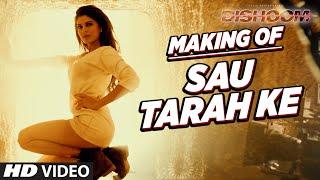 """Making of """"Sau Tarah Ke"""" Video Song   Dishoom   John Abraham   Varun Dhawan   Jacqueline Fernandez"""