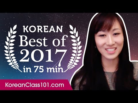 Learn Korean in 75 minutes - The Best of 2017